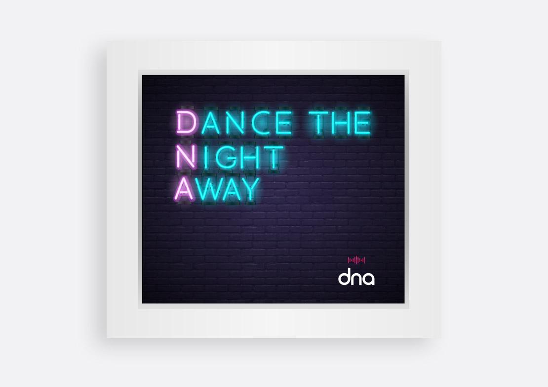 dna 'Dance the Night Away' lightbox